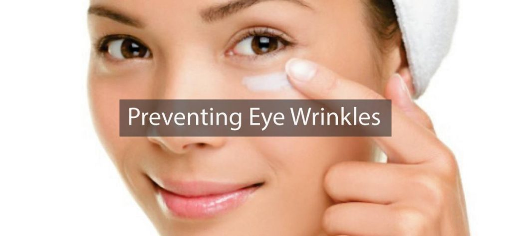 Preventing Eye Wrinkles